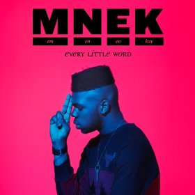MNEK — Every Little Word (studio acapella)