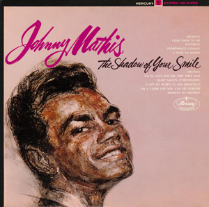 <i>The Shadow of Your Smile</i> (Johnny Mathis album) 1966 studio album by Johnny Mathis
