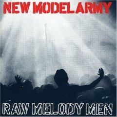 <i>Raw Melody Men</i> 1991 live album by New Model Army