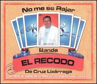 <i>No Me Sé Rajar</i> 2002 studio album by Banda el Recodo
