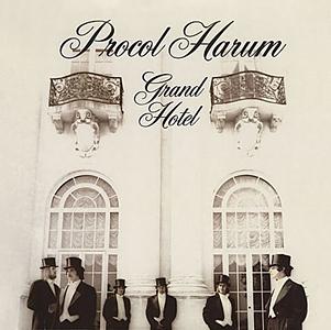 Procol Harum Grand Hotel