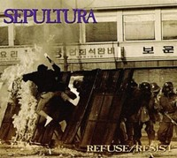 Refuse/Resist 1994 EP by Sepultura
