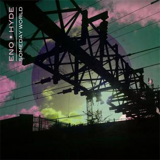 <i>Someday World</i> album by Brian Eno & Karl Hyde
