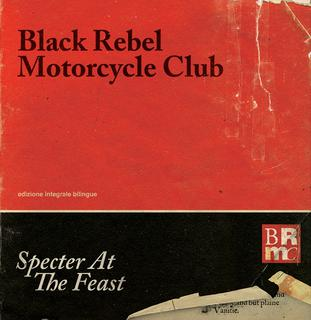 <i>Specter at the Feast</i> 2013 studio album by Black Rebel Motorcycle Club