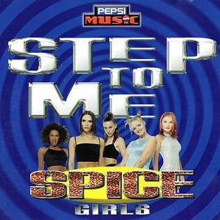 Step to Me 1997 song by Spice Girls