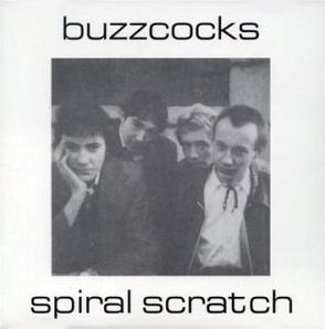 <i>Spiral Scratch</i> 1977 EP by Buzzcocks