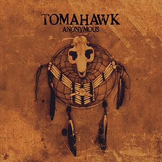 <i>Anonymous</i> (Tomahawk album) Tomahawk album