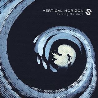 <i>Burning the Days</i> 2009 studio album by Vertical Horizon