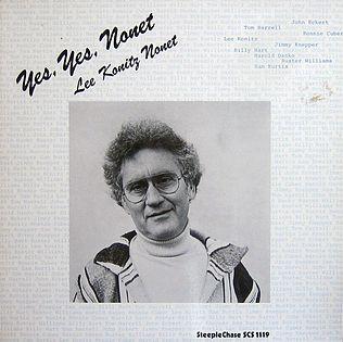 <i>Yes, Yes, Nonet</i> 1979 studio album by Lee Konitz Nonet