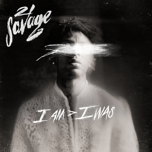 <i>I Am Greater than I Was</i> 2018 studio album by 21 Savage