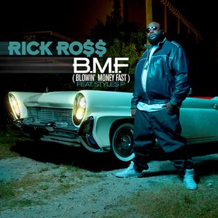 B.M.F. (Blowin Money Fast)