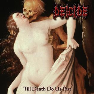 <i>Till Death Do Us Part</i> (Deicide album) 2008 studio album by Deicide