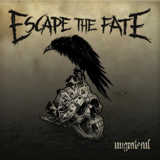 <i>Ungrateful</i> (album) album by Escape the Fate