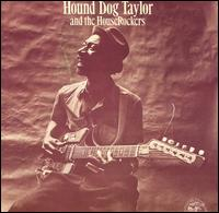 Hound Dog Taylor and the HouseRockers cover.jpg