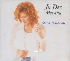 Stand Beside Me 1998 single by Jo Dee Messina