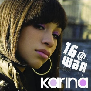 Karina Pasian : 16 at war lyrics - LyricsReg.com