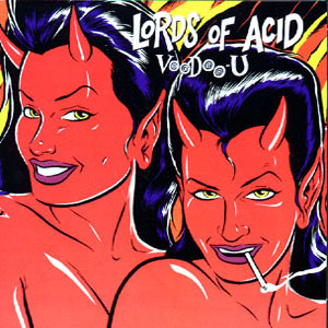 Lords_of_Acid_Voodoo_U_censored.jpg