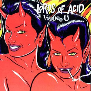 Lords_of_Acid_Voodoo_U_censored.jpg