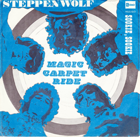 Magic Carpet Ride (Steppenwolf song) 1968 single by Steppenwolf