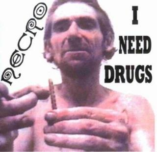 Necro_-_I_Need_Drugs.jpg