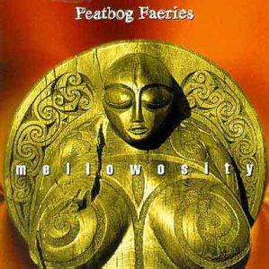 <i>Mellowosity</i> 1996 studio album by Peatbog Faeries