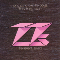 <i>Ping Pong over the Abyss</i> 1982 studio album by The 77s