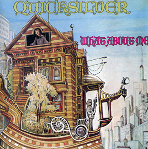 Quicksilver Messenger Service What About Me File:Quicksilver Messe...