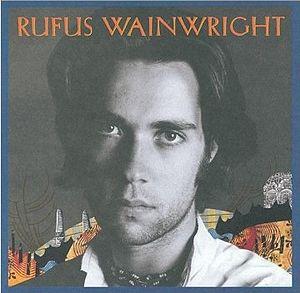 <i>Rufus Wainwright</i> (album) 1998 studio album by Rufus Wainwright