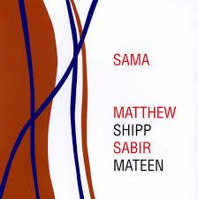 <i>Sama</i> (Matthew Shipp and Sabir Mateen album) 2010 studio album by Matthew Shipp & Sabir Mateen