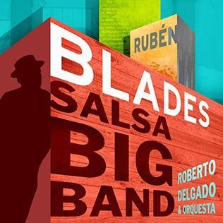 <i>Salsa Big Band</i> 2017 studio album by Rubén Blades and Roberto Delgado & Orquesta