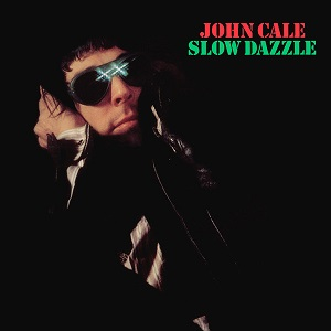 <i>Slow Dazzle</i> (album) 1975 studio album by John Cale