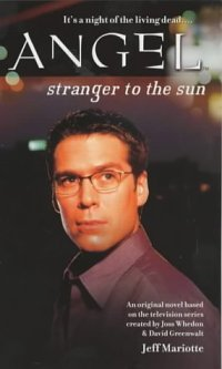Stranger to the Sun (Angel Novel).jpg
