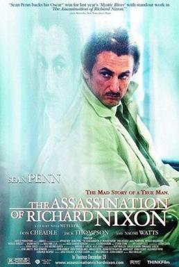 Vụ ám sát tổng thống Nixon ,The Assassination of Richard Nixon