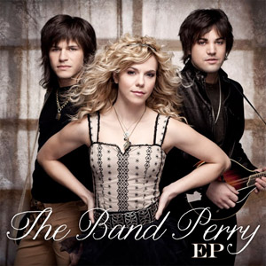 <i>The Band Perry</i> (EP) 2010 EP by The Band Perry