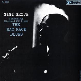 <i>The Rat Race Blues</i> 1960 studio album by Gigi Gryce