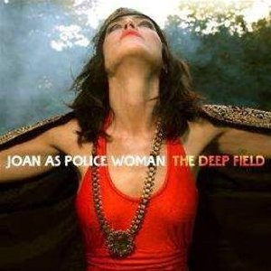 <i>The Deep Field</i> 2011 studio album by Joan as Police Woman