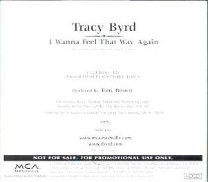 I Wanna Feel That Way Again 1998 single by Tracy Byrd