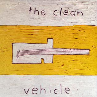 <i>Vehicle</i> (The Clean album) 1990 studio album by The Clean