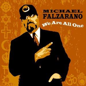 <i>We Are All One</i> 2008 studio album by Michael Falzarano