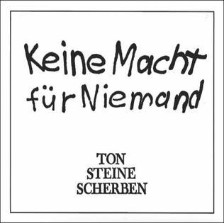 <i>Keine Macht für Niemand</i> 1972 studio album by Ton Steine Scherben
