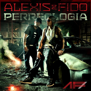 Alexis y fido – perreologia (tracklist, cover, release date)  .