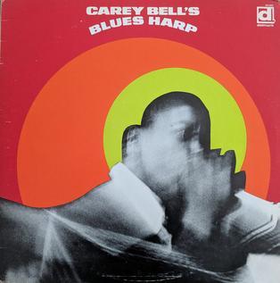 <i>Carey Bells Blues Harp</i> 1969 studio album by Carey Bell