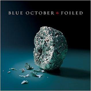 <i>Foiled</i> 2006 studio album by Blue October