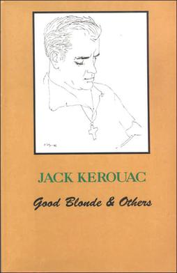 a paper on the life and tragedy of jack kerouac Jack kerouac and lucien carr in 1944 an event took place that troubled kerouac as well as burroughs and ginsberg, helping to catalyze the unhappy outlook on life that characterizes some early beat writing the main players in this tragedy were lucien carr and david kammerer kammerer had been a.