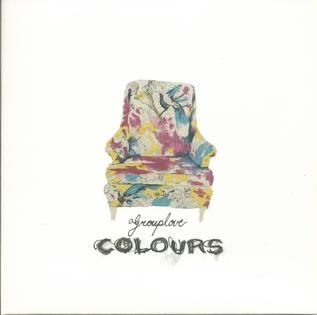 Colours (Grouplove song) Song by Grouplove
