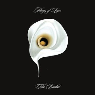 The Bucket 2004 single by Kings of Leon