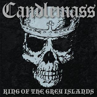 <i>King of the Grey Islands</i> 2007 studio album by Candlemass