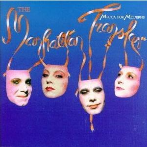 <i>Mecca for Moderns</i> 1981 studio album by The Manhattan Transfer