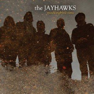 <i>Mockingbird Time</i> 2011 studio album by The Jayhawks