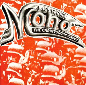 <i>Mona – The Carnivorous Circus</i> 1970 studio album by Mick Farren